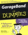GarageBand For Dummies - Bob LeVitus