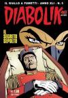 Diabolik anno XLI n. 5: Il segreto sepolto - Tito Faraci, Patricia Martinelli, Daniele Brolli, Enzo Facciolo