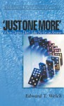 'Just One More': When Desires Don't Take No for an Answer (Resources for Changing Lives) - Edward T. Welch