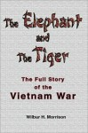 The Elephant and the Tiger - Wilbur H. Morrison