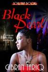 Black Pearl - Gibran Tariq