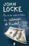 La salvación de Rachel (Donovan Creed #4) - John Locke