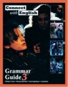 Connect With English Grammar Guide, Book 3 - Kathleen Flynn, Linda Butler, Irwin Feigenbaum