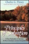 Principles of Salvation - Charles Grandison Finney, Louis Gifford Parkhurst Jr.