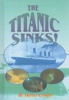 The Titanic Sinks! - Thomas Conklin