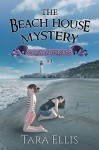 The Beach House Mystery (Samantha Wolf Mysteries Book 3) - Tara Ellis, Melchelle Designs