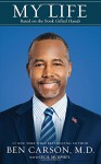 My Life: Based on the Book Gifted Hands - Ben Carson M.D., Cecil Murphey