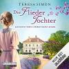 Die Fliedertochter - Deutschland Random House Audio, Teresa Simon, Christiane Marx