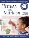 Fitness and Nutrition - Connie Jo Smith, Charlotte M Hendricks, Becky S Bennett
