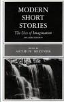 Modern Short Stories: The Uses of Imagination - Arthur Mizener