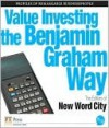 Value Investing the Benjamin Graham Way - New Word City
