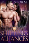 Shifting Alliances (High House Ursa #4) - Riley Storm