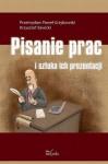 Pisanie prac i sztuka ich prezentacji - Przemysław Paweł Grzybowski