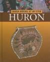 The Huron - Christine Webster