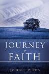 Journey of Faith - John Jones
