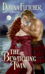 The Bewitching Twin (Twin Series Book 2) - Donna Fletcher