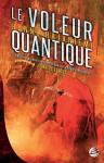 Le Voleur quantique - Claude Mamier, Hannu Rajaniemi