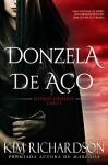 Donzela de Aço (Reinos Divididos Livro 1) (Portuguese Edition) - Kim Richardson, Sabrina Lopes Furtado