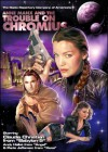Anne Manx and the Trouble on Chromius - Larry Weiner, Claudia Christian, Andy Hallett, Paris Jefferson