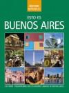 Esto Es Buenos Aires - Julian de Dios