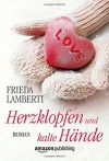 Herzklopfen und kalte Hände (Herzklopfen-Serie, Band 2) - Frieda Lamberti
