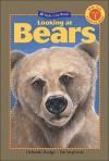 Looking at Bears - Deborah Hodge, Pat Stephens