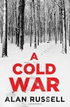 A Cold War - Alan Russell