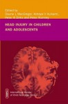 Head Injury in Childhood and Adolescence (International Review of Child Neurology (Mac Keith Press)) - Daune MacGregor; Abhaya Kulkarni; Peter Dirks; Peter Rumney, Daune MacGregor