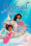 A Tale of Two Sisters (Mermaid Tales) - Debbie Dadey, Tatevik Avakyan
