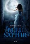 Bleu saphir (La Trilogie des Gemmes, #2) - Kerstin Gier, Nelly Lemaire