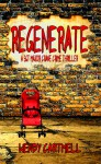 Regenerate (A Sgt Major Crane crime thriller) #5 - Wendy Cartmell