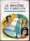Le Mystère Du Carillon - Enid Blyton, Francisco Batet