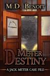 Meter Destiny - M.D. Benoit