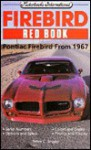 Firebird Red Book - Peter C. Sessler