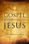 The Gospel According to Jesus: A New Testament for our Time - Paul Ferrini