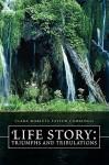 Life Story: Triumphs and Tribulations - Clara Marleta Taylor Cummings