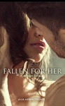 Fallen for Her - Book One - Ava Armstrong