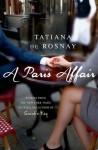 A Paris Affair - Tatiana de Rosnay, Sam Taylor