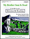 My Brother Sam is Dead Literature Study Guide - Charlotte S. Jaffe, Barbara T. Doherty