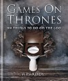 Games on Thrones: 100 things to do on the loo - Michael Powell