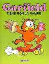 Tiens bon la rampe (Garfield, #10) - Jim Davis