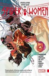 Spider-Women (Spider-Woman) - Jason Latour, Dennis Hopeless, Helen Chen, Javier Rodriguez, Robbi Rodriguez, Robert Thompson
