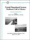Coastal Depositional Systems, Northwest Gulf of Mexico: New Orleans, Louisiana to Houston, Texas, July 21 - 25, 1989 - John R. Suter, Suter