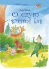 O czym szumi las - Paweł Wakuła