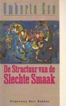 De structuur van de slechte smaak - Umberto Eco, Henny Vlot