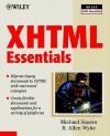 Xhtml Essentials - Michael Sauers, R. Allen Wyke