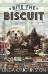 Bite the Biscuit (A Barkery & Biscuits Mystery) - Linda O. Johnston