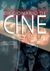 Diccionario de cine - José Luis Mena, Javier Cuesta