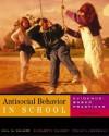 Antisocial Behavior in Schools: Evidence-Based Practices (with InfoTrac) - Hill M. Walker, Frank M. Gresham