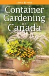 Container Gardening for Canada - Laura Peters, Alison Beck, Don Williamson